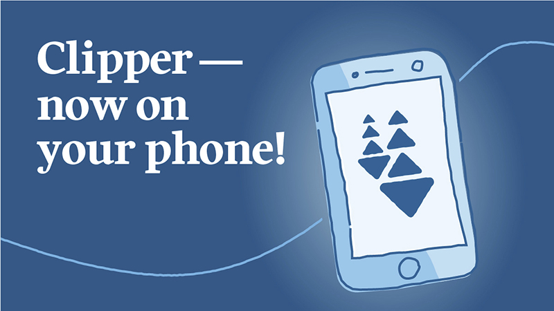 Clipper On Your Phone